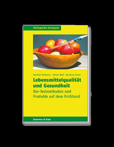 Bild von Lebensmittelqualität und Gesundheit